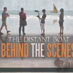 "The Making of ""The Distant Boat"""